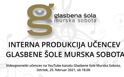 Interna produkcija učencev Glasbene šole Murska Sobota
