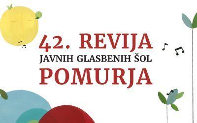 42. revija javnih glasbenih šol Pomurja