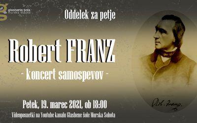 Koncert samospevov Roberta Franza