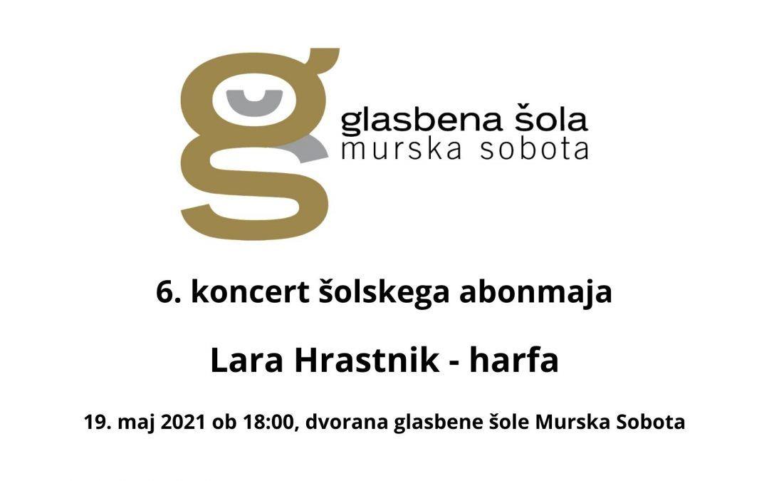 6. koncert šolskega abonmaja – Lara Hrastnik, harfa